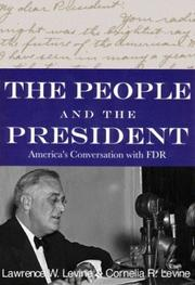 THE PEOPLE AND THE PRESIDENT by Lawrence W. Levine