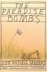 THE PARADISE OF BOMBS by Scott Russell Sanders