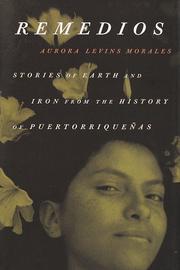 REMEDIOS by Aurora Levins Morales