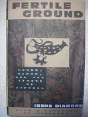FERTILE GROUND by Irene Diamond