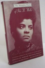 THE MEMPHIS DIARY OF IDA B. WELLS by Ida B. Wells