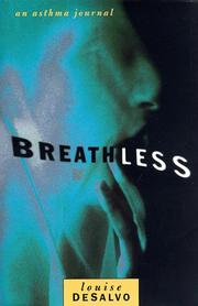 BREATHLESS by Louise DeSalvo