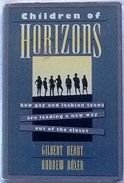 CHILDREN OF HORIZONS by Gilbert Herdt