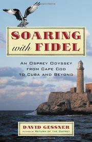 SOARING WITH FIDEL by David Gessner
