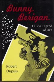 BUNNY BERIGAN by Robert Dupuis