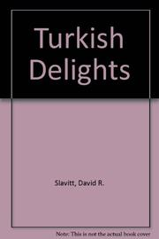 TURKISH DELIGHTS by David R. Slavitt