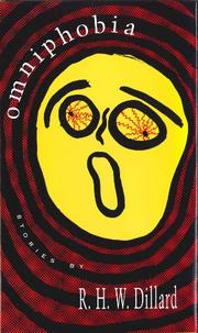 OMNIPHOBIA by R.H.W. Dillard
