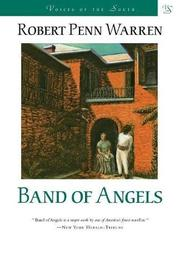 BAND OF ANGELS by Robert Penn Warren