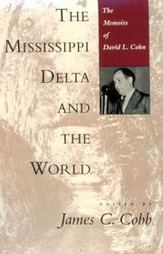 THE MISSISSIPPI DELTA AND THE WORLD by James C. Cobb