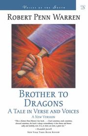 BROTHER TO DRAGONS by Robert Penn Warren