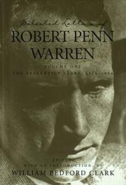 SELECTED LETTERS OF ROBERT PENN WARREN by Robert Penn Warren