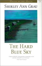THE HARD BLUE SKY by Shirley Ann Grau