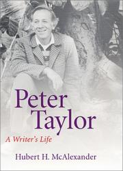 PETER TAYLOR by Hubert H. McAlexander