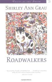 ROADWALKERS by Shirley Ann Grau