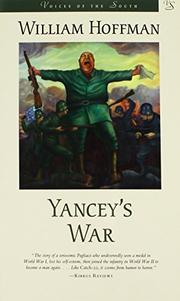 YANCEY'S WAR by William Hoffman