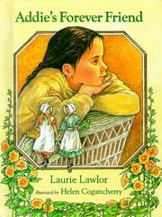 ADDIE'S FOREVER FRIEND by Laurie Lawlor