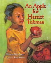 AN APPLE FOR HARRIET TUBMAN by Glennette Tilley Turner