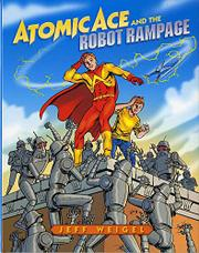 Cover art for ATOMIC ACE AND THE ROBOT RAMPAGE