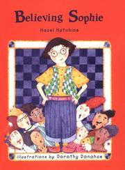 BELIEVING SOPHIE by Hazel Hutchins