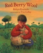 RED BERRY WOOL by Robyn Eversole