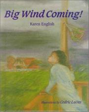 BIG WIND COMING! by Karen English