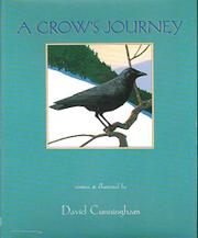 A CROW'S JOURNEY by David Cunningham