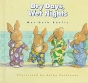 DRY DAYS, WET NIGHTS by Maribeth Boelts