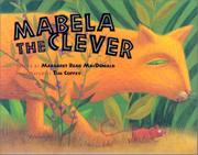 MABELA THE CLEVER by Margaret Read MacDonald