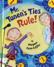 MR. TANEN'S TIES RULE! by Maryann Cocca-Leffler