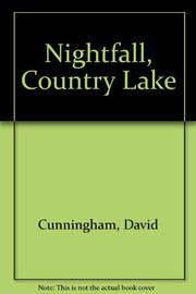 NIGHTFALL, COUNTRY LAKE by David Cunningham