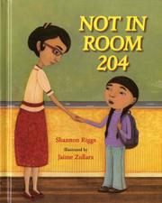NOT IN ROOM 204 by Shannon Riggs