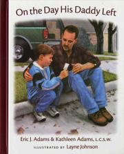 ON THE DAY HIS DADDY LEFT by Eric J. Adams