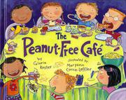 THE PEANUT-FREE CAFÉ by Gloria Koster