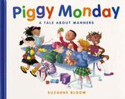 PIGGY MONDAY by Suzanne Bloom