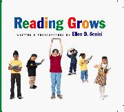 READING GROWS by Ellen B. Senisi
