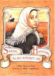 SARAH, ALSO KNOWN AS HANNAH by Lillian Hammer Ross