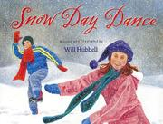 SNOW DAY DANCE by Will Hubbell