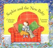 SOPHIE AND THE NEW BABY by Laurence Anholt