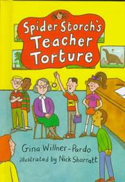 SPIDER STORCH'S TEACHER TORTURE by Gina Willner-Pardo