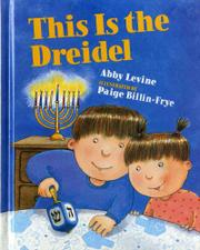 THIS IS THE DREIDEL by Abby Levine