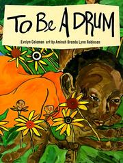 TO BE A DRUM by evelyn coleman