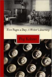 FIVE PAGES A DAY by Peg Kehret