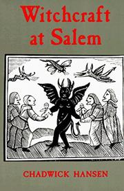 WITCHCRAFT AT SALEM by Chadwick Hansen