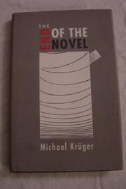 THE END OF THE NOVEL by Michael Krüger