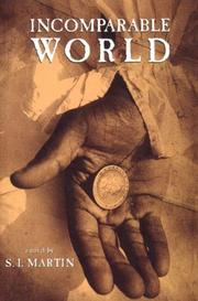 INCOMPARABLE WORLD by S.I. Martin