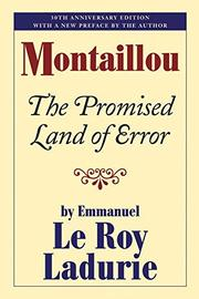 MONTAILLOU: The Promised Land of Error by Emmanuel Le Roy Ladurie