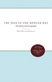 THE MAN IN THE BOWLER HAT by Fred Miller Robinson