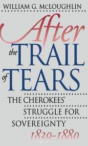 AFTER THE TRAIL OF TEARS by William G. McLoughlin