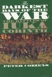 THE DARKEST DAYS OF THE WAR: The Battles of Iuka and Corinth by Peter Cozzens