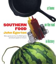 SOUTHERN FOOD: At Home, On the Road, In History by John Egerton